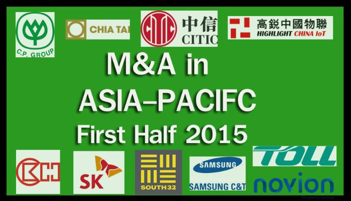 Top M&A Deals in Asia-Pacific – First Half of 2015